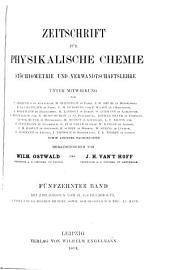 Zeitschrift für physikalische Chemie, Stöchiometrie und Verwandtschaftslehre: Band 15