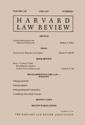 Harvard Law Review: Volume 128, Number 6 - April 2015
