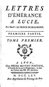 Lettres D'Émérance A Lucie: Volume1