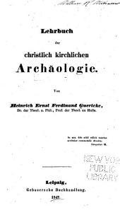 Lehrbuch der christlich kirchlichen Archäologie