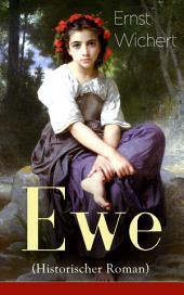 Ewe (Historischer Roman) - Vollständige Ausgabe