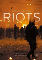 Riots: An International Comparison