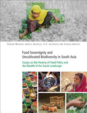 Food Sovereignty and Uncultivated Biodiversity in South Asia