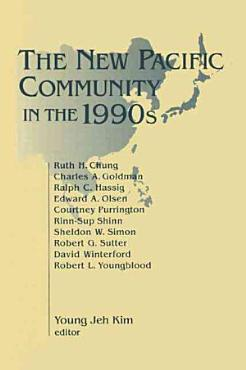 The New Pacific Community in the 1990s PDF