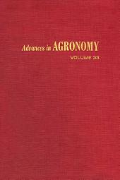 Advances in Agronomy: Volume 33