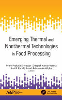Emerging Thermal and Nonthermal Technologies in Food Processing