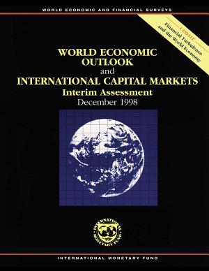 World Economic Outlook and International Capital Markets Interim Assessment  1998