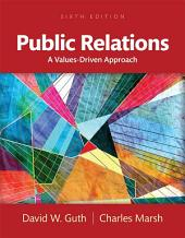 Public Relations: A Values-Driven Approach, Edition 6