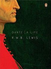 Dante: A Life