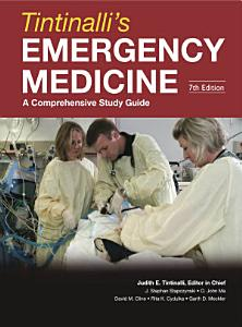 Tintinalli s Emergency Medicine  A Comprehensive Study Guide  Seventh Edition PDF