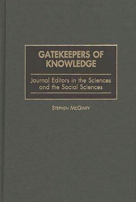 Gatekeepers of Knowledge