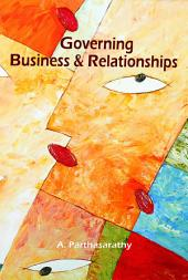 Governing Business & Relationships