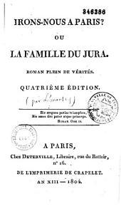 Irons-nous à Paris, ou la famille du Jura