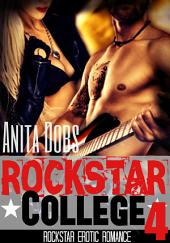 Rockstar College (Rockstar Erotic Romance #4): The Rockstar and the Virgin