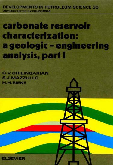Carbonate Reservoir Characterization  A Geologic Engineering Analysis PDF