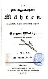Die Markgrafschaft Mähren: Bd. Prerauer Kreis