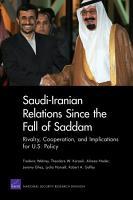 Saudi Iranian Relations Since the Fall of Saddam PDF