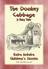 THE DONKEY CABBAGE - A tale about a Donkey: Baba Indaba's Children's Stories - Issue 367