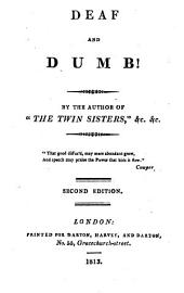 Deaf and dumb! By the author of 'The twin sisters'.