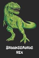 Brookssaurus Rex