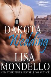 Dakota Wedding: Dakota Hearts, Book 6