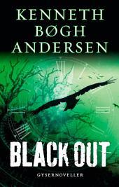 Black out: En rejse gennem natten 3/Gysernoveller
