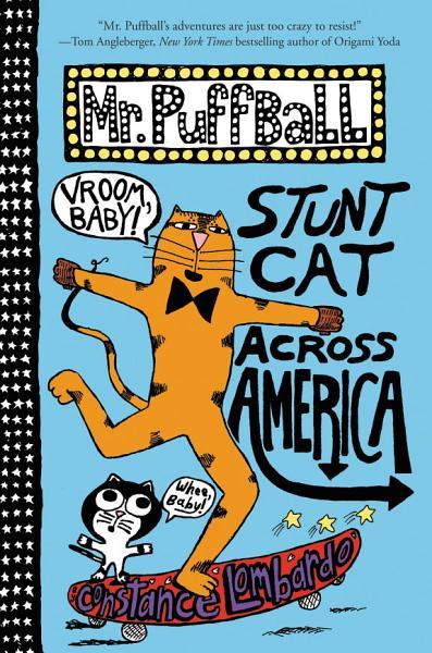 Mr  Puffball  Stunt Cat Across America