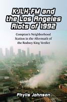KJLH FM and the Los Angeles Riots of 1992 PDF