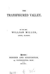The transfigured valley