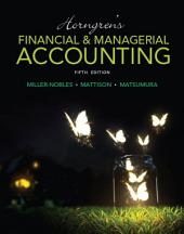 Horngren's Financial & Managerial Accounting: Edition 5