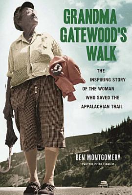 Grandma Gatewood s Walk