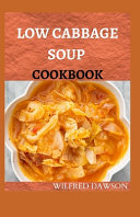 Low Cabbage Soup Cookbook PDF
