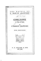 The Novels of F. Marion Crawford: Corleone. v. 15. Greifenstein