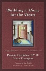 Building a Home for the Heart