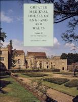 Greater Medieval Houses of England and Wales  1300   1500  Volume 3  Southern England PDF