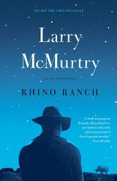 Rhino Ranch: A Novel