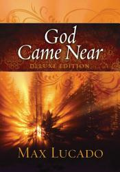 God Came Near Deluxe Edition Book PDF