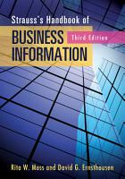 Strauss s Handbook of Business Information  A Guide for Librarians  Students  and Researchers  3rd Edition PDF