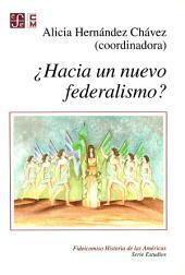 ¿Hacia un nuevo federalismo?