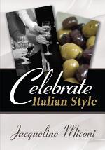 Celebrate... . . Italian Style