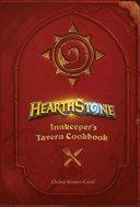 Hearthstone  Innkeeper s Tavern Cookbook PDF