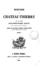 Histoire de Château-Thierry: Volume1
