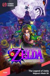 The Legend of Zelda: Majora's Mask 3D - Strategy Guide