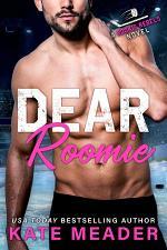Dear Roomie: A Grumpy-Sunshine Hockey Romance