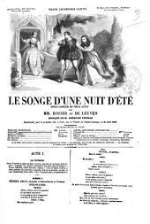 Le songe d'une nuit d'été opéra-comique en trois actes par Rosier et de Leuven
