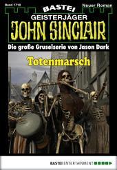 John Sinclair - Folge 1719: Totenmarsch