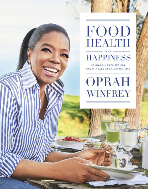Food  Health and Happiness