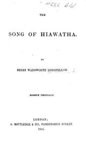 The Song of Hiawatha ... Illustrated by John Gilbert