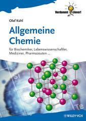 Allgemeine Chemie: für Biochemiker Lebenswissenschaftler, Mediziner, Pharmazeuten...