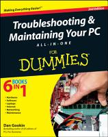 Troubleshooting and Maintaining Your PC All in One For Dummies PDF